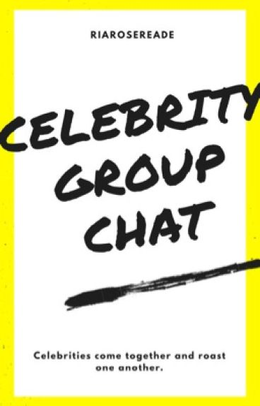 Celebrity Group Chat