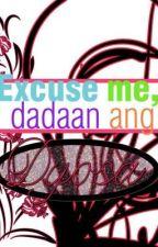 Excuse Me, Dadaan Ang Dyosa (Prinsesa Maldita) by LoveBugCarrier