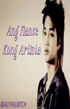 Ang Fiance kong Artista by BeautifulBltch