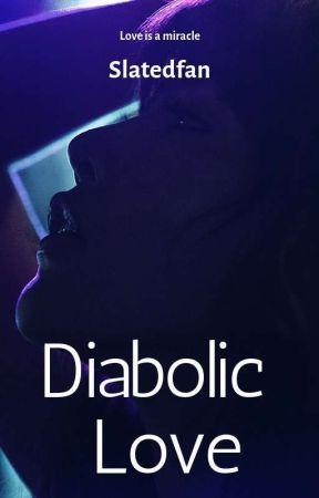 Diabolic Love  by slatedfan