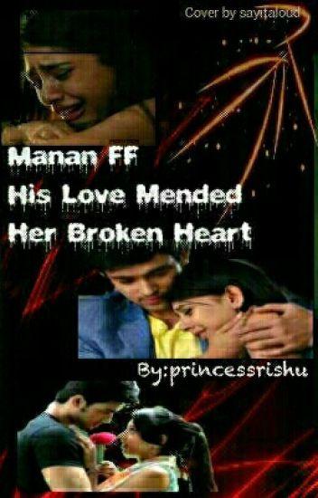MaNan ff  His Love Mended Her Broken Heart