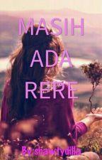 Masih Ada Rere by shawtydilla