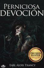 Perniciosa devoción by RFTepes