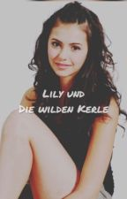 Lilly und die wilden Kerle  by isabellesalec
