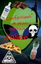 Confessions de pêchés capitaux d'Alien  by lacdegrenadine