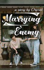 Marrying Enemy by oryzae