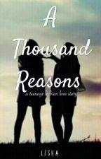 A Thousand Reasons  by _lesha