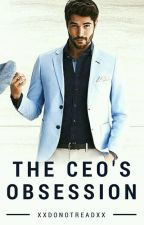 The CEO's Obsession  by xxDonotreadxx