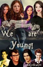We are young!!! (Marauders CZ) by JessieNka