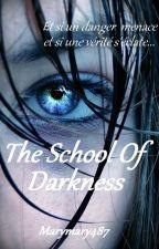 School Of Darkness by marymary487
