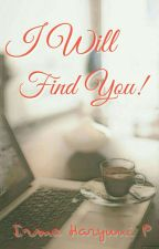 I Will Find You #100days_challenge_theWWG by irmaharyuni