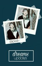 [dreams - updates] by pixli-