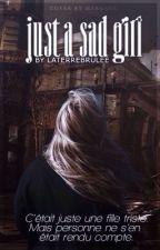 Just a Sad Girl by nbsnow
