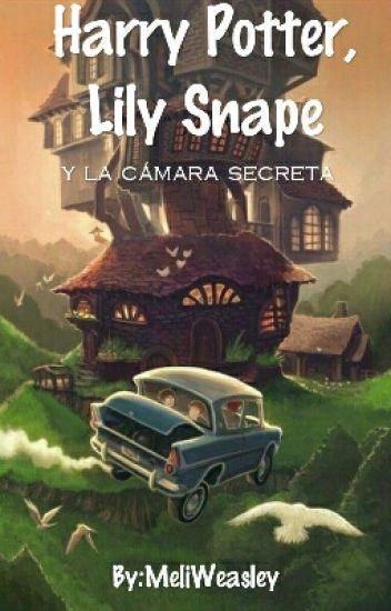 Harry Potter, Lily Snape y la cámara secreta