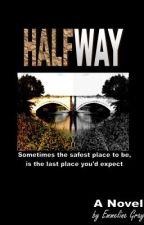 Halfway by EmmelineRuttle