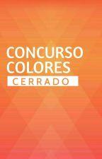 Concurso Colores // Pausado by ConcursoColores