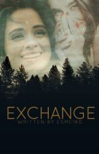 The Exchange (Camren) by esme180