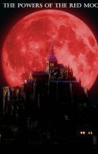 Powers of the Red Moon by XOAngelicEyesXO
