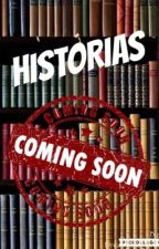 Próximas Historias by Dream_and_texts