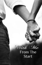 With Me From The Start (With Me - book 1) by Joe_Hartfanfiction