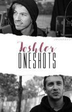 joshler oneshots by jauhregui