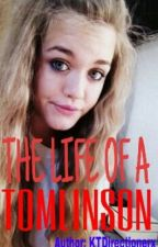 The Life Of A Tomlinson by KTDirectionerx
