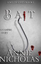 Vampire BAIT by annienicholas