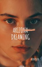 Arizona Dreaming (Lesbian Story) by LCCervantes