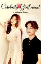Celebrity Girlfriend - Oneshot Introduction by minifantasy