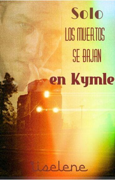 Solo los muertos se bajan en Kymle