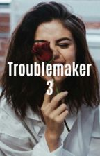Troublemaker 3 (TAISOMA) by Pandozauras