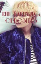 kim taehyung; opposites by jaebumbae