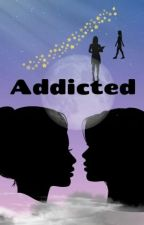 Addicted by DarkShadowRoom