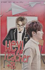 Hey Teacher! » Verkwan +18 by Mina_99y