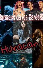Hermana De Los Sardelli 2: Huracán. by Maii_Anabel