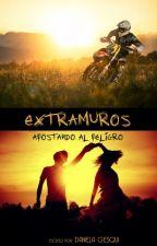 """""""Extramuros: apostando al peligro"""" - #Actualización Random by DanielaGesqui"""