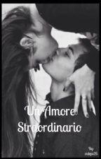 Un amore straordinario by valeps26