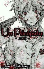 Un Psicopata by Lukas__HD