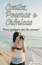 Contos, Poemas e Crônicas by RayanneCarla