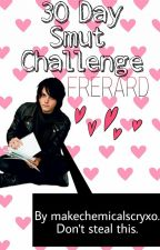 Frerard 30 Day Smut Challenge  by makechemicalscryxo