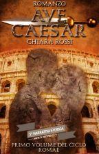 Ave Caesar by ChiaraRossi925