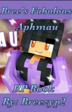 Bree's Fabulous Aphmau RP Book by Breezyp2