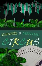 Chanel & Menthe CIRCUS by KechoVazquez