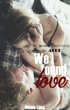 We Found Love by niclima