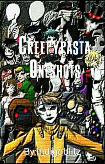 Creepypasta x reader Oneshots And Lemons - Indigoblitz - Wattpad