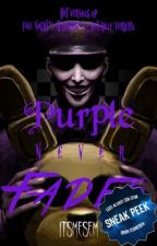 Purple never fades • FNAF boek 2 [SNEAK PEEK] by ItsMeSem