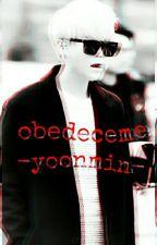 obedeceme-y.m-(editado) by lia_minpark