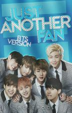 just another fan;;, bts version by alarum