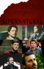 Supernatural Character/ Imagines-One shots/ Peticiones: Abiertas by Mike-Allen