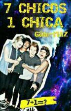 7 chicos 1 chica (Editando) by gabi-ruiz